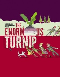 Jacksons Lane and Stuff & Nonsense present The Enormous Turnip