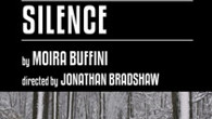 The Large Print Theatre company present Silence by Moira Buffini at the Jack Studio Theatre. It runs from 5th – 23rd March 2013...