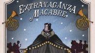 Extravaganza Macabre - Battersea Arts Centre