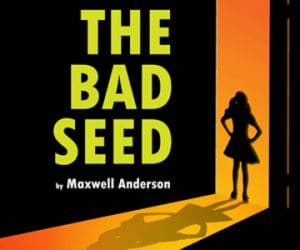 The Bad Seed - Maxwell Anderson - Brockley Jack Studio Theatre