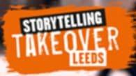Storytelling Takeover Leeds 2019