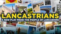 Lancastrians - Junction 8 Theatre - Lancashire theatre