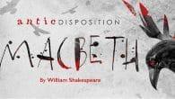 Antic Disposition Macbeth