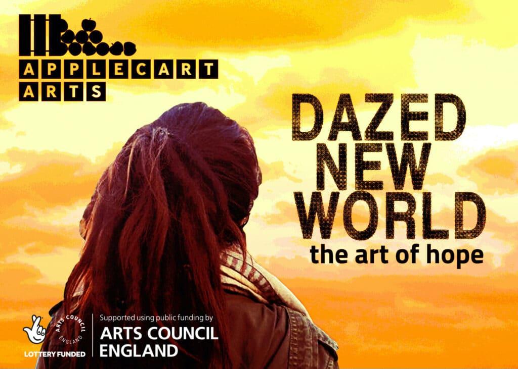 Dazed New World online theatre festival
