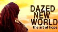 Dazed New World online theatre festival