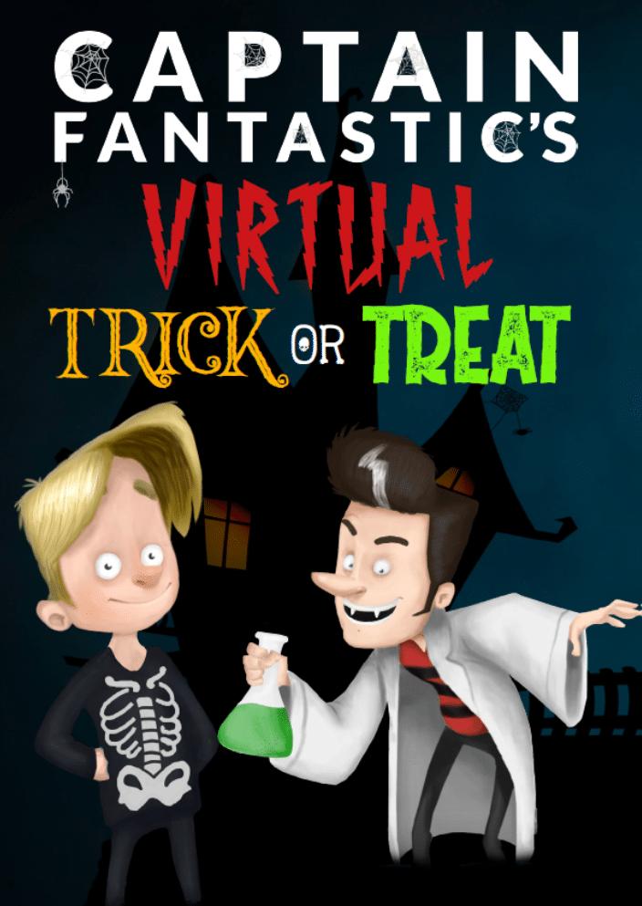 Captain Fantastic's Virtual Trick or Treat Halloween event