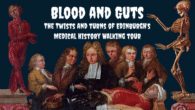 Blood and Guts walking tour, Edinburgh