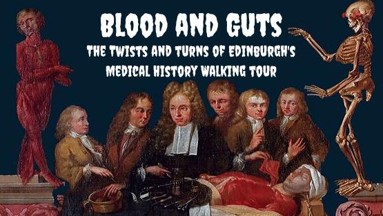 Blood and Guts walking tour, Edinburgh