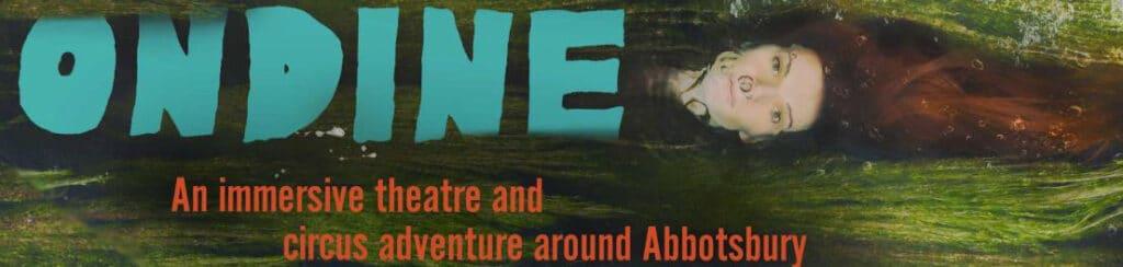 Teatro Vivo's Ondine in Abbotsbury