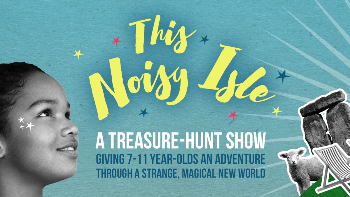 This Noisy Isle, an immersive summer adventure for families